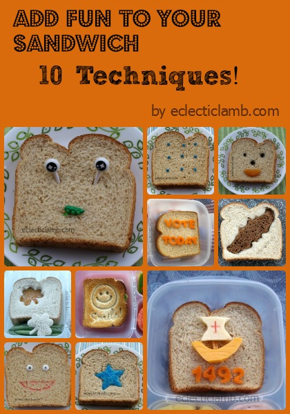 10 Ways Fun to Sandwich Collage