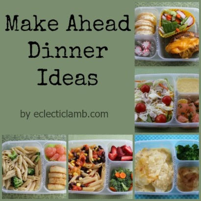 Make Ahead Dinner ideas