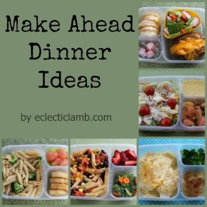 Make Ahead Dinner ideas