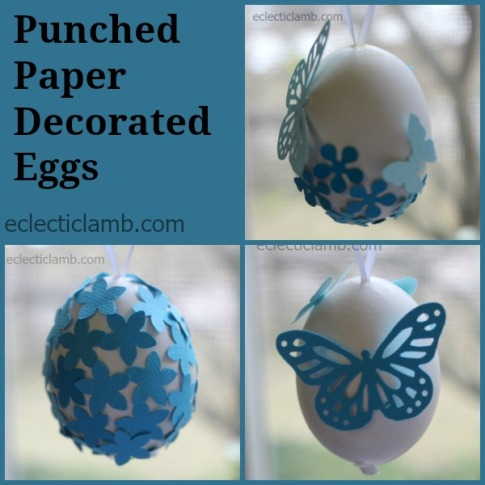 Punched Paper Decorated Eggs
